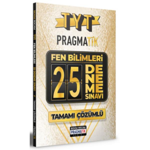 Benim Hocam Yayınları 2021 TYT Fen Bilimleri 25 Deneme Sınavı Pragmatik Serisi